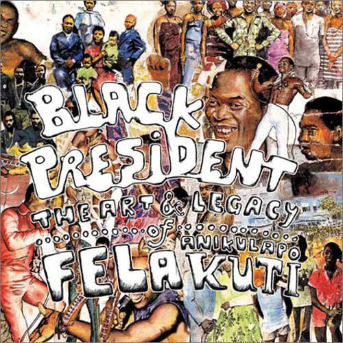 fela_black_president.jpg