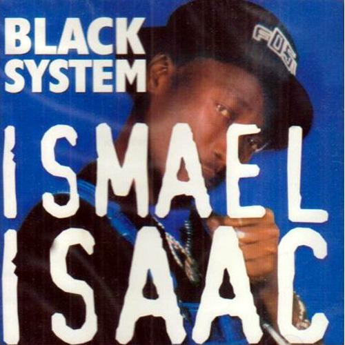 cd_black_system_ismael_isaa.jpg